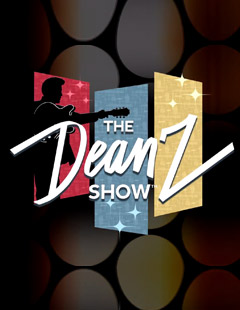 Buy Tickets to The Dean Z Show